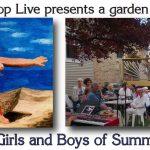 The Girls and Boys of Summer - a garden concert
